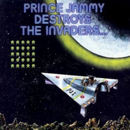 Prince Jammy Destroys The Invaders... LP