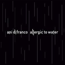 Ani Difranco - Allergic To Water LP