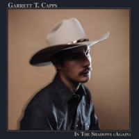 Garrett T. Capps In The Shadows (again) LP