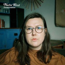 Nadia Reid Preservation LP