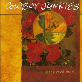 Cowboy Junkies Black Eyed Man 2LP