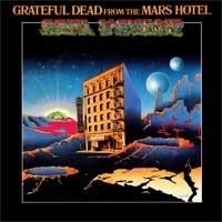 Grateful Dead - From The Mars Hotel HQ LP
