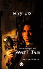 Why Go Ontmoetingen met Pearl Jam Boek