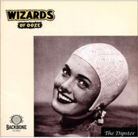 Wizards Of Ooze Dipster -lp+cd-