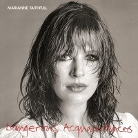 Marianne Faithfull - Dangerous Acquaintances LP