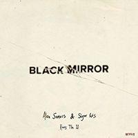 Alex Somers & Sigur Ros Black Mirror Hang The Dj 2LP - White Vinyl-