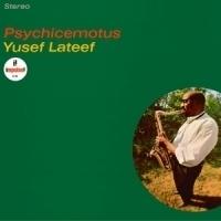 Yusef Lateef Psychicemotus LP