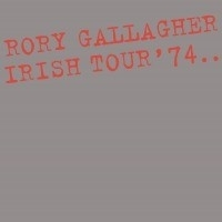 Rory Gallagher - Irish Tour 74 2LP