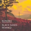 Bonobo - Black Sands Remixed 3LP