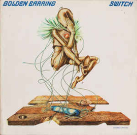Golden Earring Switch LP