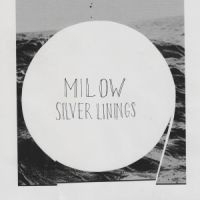 Milow -Silver Linings LP + CD