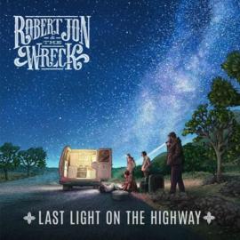 Robert Jon & The Wreck Last Light On The Highway LP
