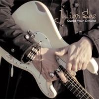 Julian  Sas Stand Your Ground LP
