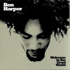 Ben Harper - Welcome To The Cruel World LP + 7'