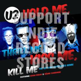 "U2 Hold Me Thrill Me Kiss Me Kill Me 12"""