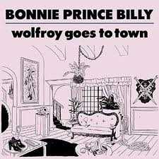 Bonnie Prince Billy - Wolfroy Goes To Town LP