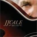 J.J. Cale - Roll On LP