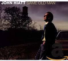 John Hiatt  Same Old Man LP