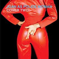 Joan As Police Woman Cover Two CD