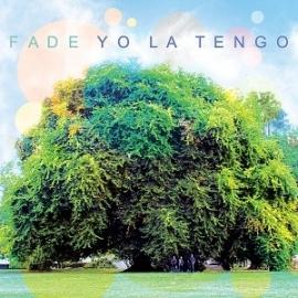 Yo La Tengo - Fade LP