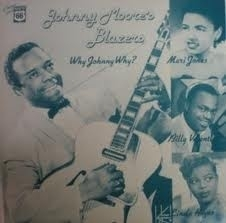 Johnny Moore - Why Johnny Why LP
