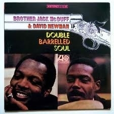 Brother Jack McDuff - Double Barrel Soul LP