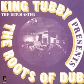 King Tubby Presents The Roots Of Dub LP