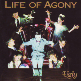 Life of Agony Ugly LP
