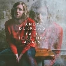 Andy Burrows - Fall Together Again LP + CD