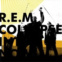 R.E.M - Collapse Into Now LP