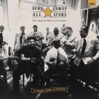 Afro-cuban All Stars A Toda Cuba Le Gusta 2LP