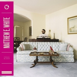 Matthew E. White - Fresh Blood 2LP