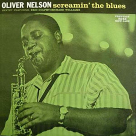 Oliver Nelson Screamin' The Blues Numbered Limited Edition 200g LP (Stereo)