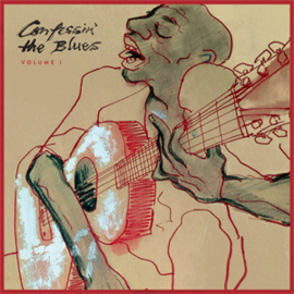 Confessin' The Blues: Vol. I 2LP