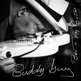 Buddy Guy Born To Play Guitar 2LP