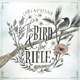 Lori Mckenna Bird And The Rifle LP