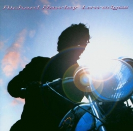 Richard Hawley - Lowedges LP.