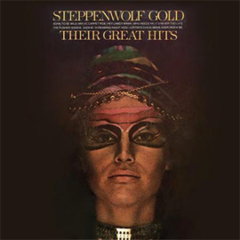 Steppenwolf Gold: Their Great Hits Hybrid Stereo SACD