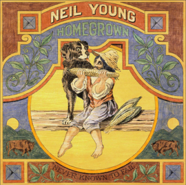 Neil Young Homegrown: Never Known To Fail LP