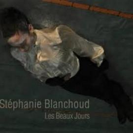 Stephanie Blancoud - Les Baux Jours LP