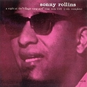 Sonny Rollins - A Night At The Village Vanguard HQ LP - Blue Note 75 Years