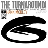 Hank Mobley - The Turnaround LP - Blue Note 75 Years -