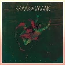 Kraak & Smaak - Chrome Waves LP