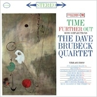 Dave Brubeck Quartet - Time Further Out HQ LP