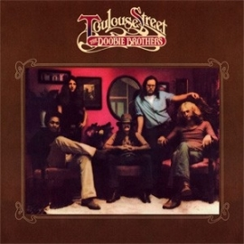Doobie Brothers - Toulouse Street HQ LP