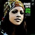 Donald Byrd - Slow Drag LP