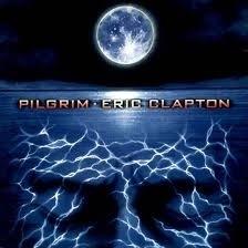 Eric Clapton - Pilgrim HQ 2LP
