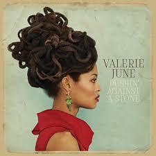 Valerie June Pushin Against A Stone LP