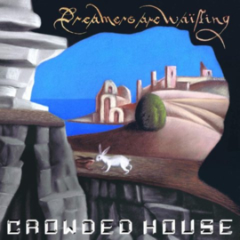 Crowded House Dreamers Are Waiting CD