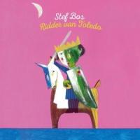 Stef Bos Ridder Van Toledo LP